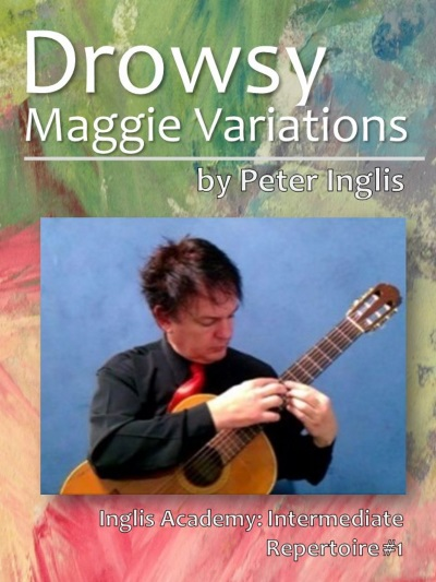 Drowsy Maggie Variations by Peter Inglis, Book 1 in The Whole Guitarist: Intermediate Repertoire series.