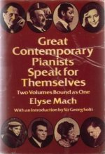 Great Contemporary Pianists Speak for Themselves by Elyse Mach