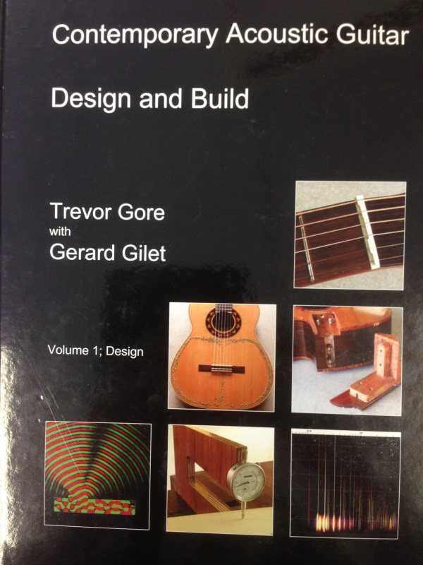 Contemporary Acoustic Guitar Design and Build: Volume 2: Build