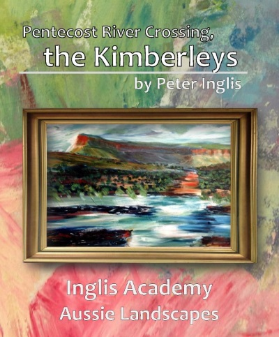 Pentecost River Crossing, the Kimberleys, an ebook by Peter Inglis