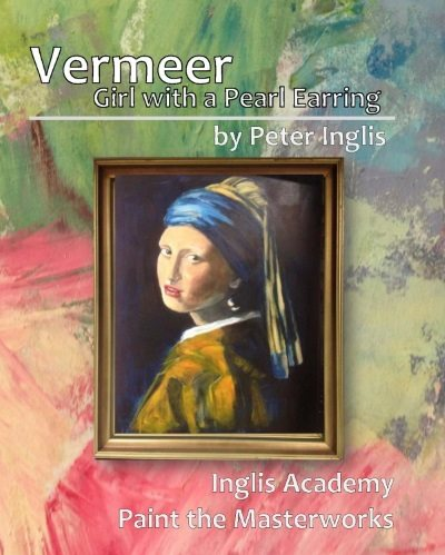 Vermeer: Girl with a Pearl Earring, an ebook by Peter Inglis